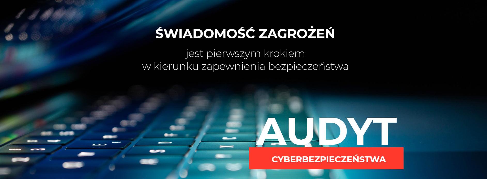 Audyt Cyberbezpieczeństwa